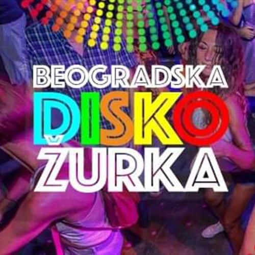 Beogradska Disko Žurka / subota 25. jul